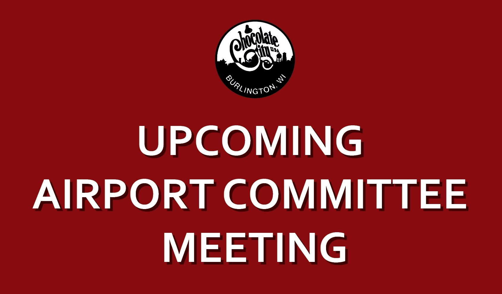 Upcoming Airport Committee Meeting